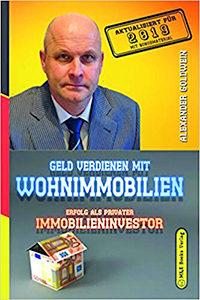 Geld verdienen mit Wohnimmobilien Immobilienbuch Alexander Goldwein