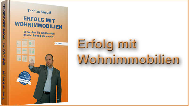 Erfolg mit Wohnimmobilien Buch Immobilienbuch Taschenbuch Ebook Thomas Knedel