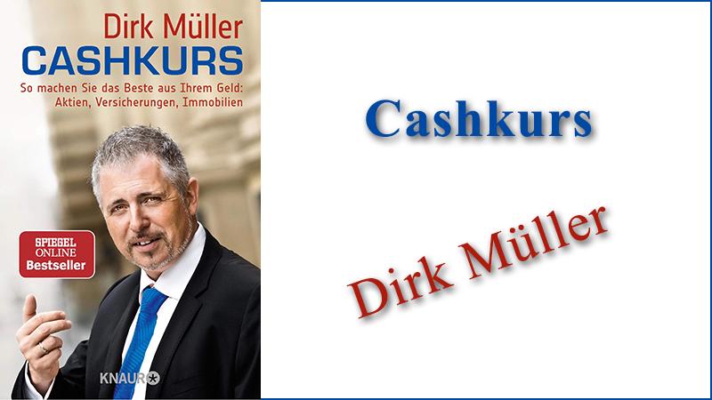 Bestseller Cashkurs Dirk Müller Aktien Versicherungen Immobilien Lehrbuch Mr Dax