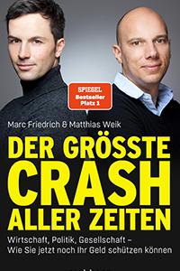 Der grösste Crash aller Zeiten Friedrich Weik