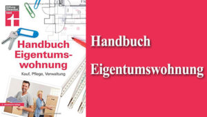Handbuch Eigentumswohnung Praxiswissen Kauf Verwaltung Immobilienbuch