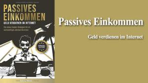 Passives Einkommen Geld verdienen im Internet Buch Fachbuch Lehrbuch