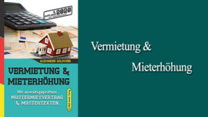 Vermietung und Mieterhöhung Mustermietvertrag Alexander Goldwein Fachbuch Immobilien Buch
